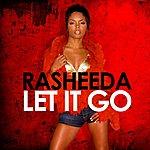 Rasheeda Let It Go - Single