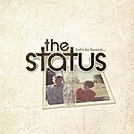 The Status Let's Be Honest... - Ep