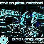 Crystal Method Sine Language