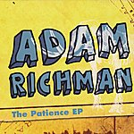 Adam Richman The Patience Ep