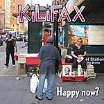 Kilifax Happy Now?