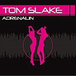 Tom Slake Adrenalin