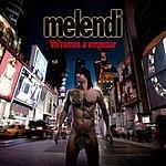 Melendi Volvamos A Empezar (Deluxe Edition)