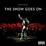 Lupe Fiasco The Show Goes On