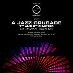 Infra Red A Jazz Crusade 7th And 8th Chapter
