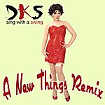 DKS Sing With A Swing