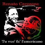 Renato Carosone Tu Vuò Fà L'americano