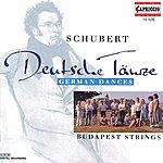Budapest Strings Schubert, F.: 5 German Dances / 5 Minuets And 6 Trios / 3 Kleine Stucke