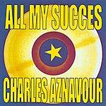 Charles Aznavour All My Succès