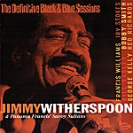 Jimmy Witherspoon Jimmy Witherspoon & Panama Francis' Savoy Sultans (The Definitive Black & Blue Sessions (Paris 1980))