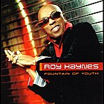 Roy Haynes Fountain Of Youth