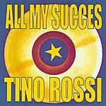 Tino Rossi All My Succès