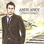 Andy Andy Placer & Castigo