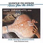 Shivu Taralagatti Musique Hindoustanie