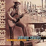 Johnny Shines Takin' The Blues Back South (Blues Reference (Recorded In France 1972))