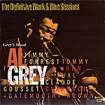 Al Grey Grey's Mood (The Definitive Black & Blue Sessions (1975))