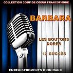 Barbara Les Boutons Dorés