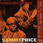 Sammy Price Fire (The Definitive Black & Blue Sessions (1975))