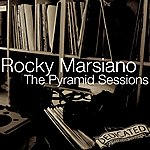 Rocky Marsiano The Pyramid Sessions 2010