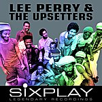 Lee Perry & The Upsetters Six Play: Lee Perry & The Upsetters - Ep