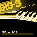 Nik & Jay Big-5: Nik & Jay