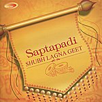 Ashit Desai Saptapadi - Shubh Lagna Geet