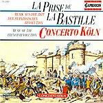 Concerto Koln Martin, F.: Symphony, Op. 4 / Dittersdorf, C.D. Von: La Prise De La Bastille / Gossec, F.-J.: Symphony, Op. 3, No. 6