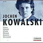 Jochen Kowalski Opera Arias (Counter-Tenor): Kowalski, Jochen -