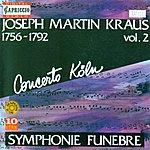 Concerto Koln Kraus, J.M.: Symphonies, Vol. 2