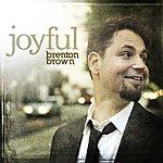 Brenton Brown Joyful