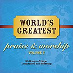 Cover Art: World's Greatest Praise And Worship Songs Vol. 2