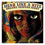Head Like A Kite Dreams Suspend Night