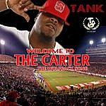 Tank Welcome To The Carter