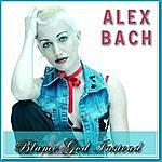 Alex Bach Blame God Instead