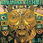 K.B. Bahamian Culture