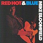 Michael Bloomfield Red Hot & Blu