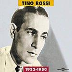 Tino Rossi 1932-1950