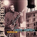 Jimmy Dawkins Born In Poverty (Blues Reference (Recorded In France 1971-1974))