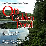 """Dennis McCarthy Theme From The Motion Picture """"On Golden Pond"""" (Dave Grusin) - Single"""
