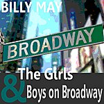 Billy May & His Orchestra The Girls And Boys On Broadway