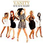 Vanity Ice Ice Baby