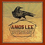Amos Lee Windows Are Rolled Down