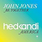 John Jones Be Together