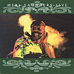 Merl Saunders Still Having Fun (Live Most Requested Songs)