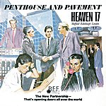 Heaven 17 Penthouse And Pavement (Special Edition)