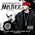 Mr. Kee Straight From The Black N Brown Vaults Vol. 1 - Mr. Kee