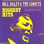 Bill Haley & His Comets Biggest Hits