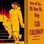 Cab Calloway & His Orchestra Best Of The Hi Dee Hi Guy