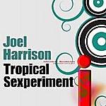 Joel Harrison Tropical Sexperiment