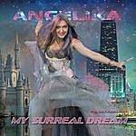 Angelika My Surreal Dream